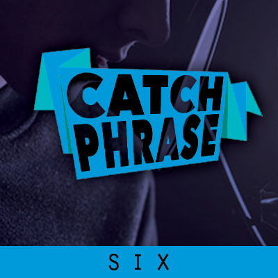 Catch Phrase Six