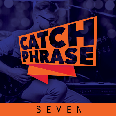 Catch Phrase Seven
