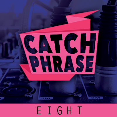 Catch Phrase 8