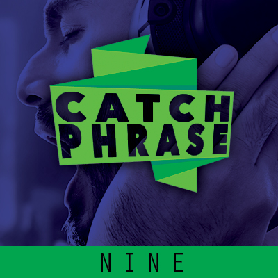 Catch Phrase Nine