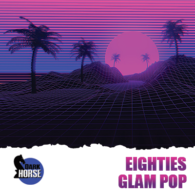Eighties Glam Pop