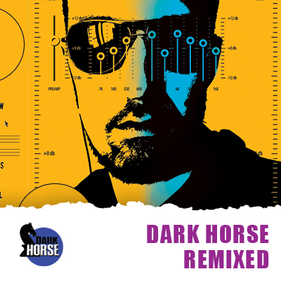 Dark Horse Remixed