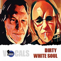 Dirty White Soul