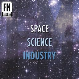 Space, Science, Industry