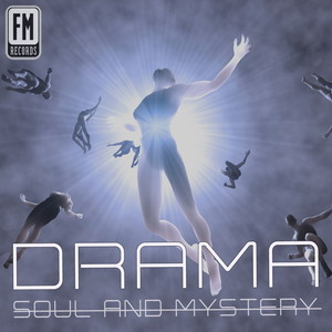 Drama - Soul and Mystery