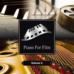 Piano For Film Volume 6