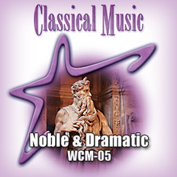 Classical - Noble & Dramatic