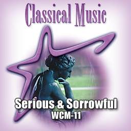 Classical - Serious & Sorrowful